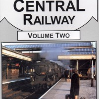 Great Central Railway – Vol 2 – The Route Explored