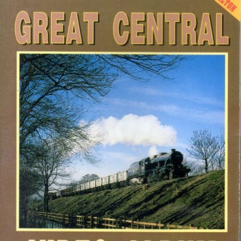 Great Central Railway Volume 3