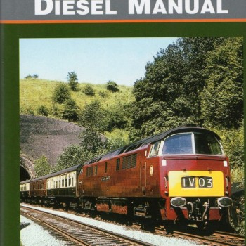 The Railwaymans Diesel Manual – William F Bolton