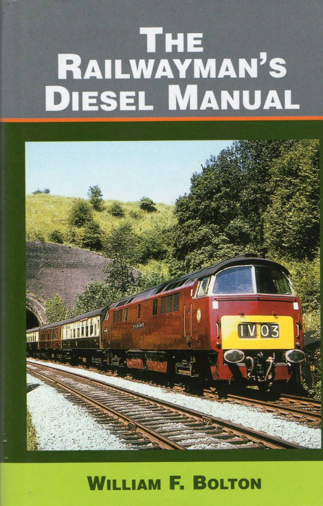 The Railwaymans Diesel Manual – William F Bolton