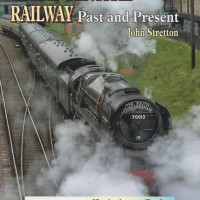 Great Central Railway Past and Present