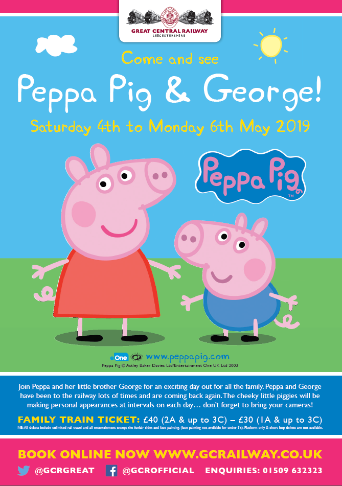 Peppa Pig George 4th 6th May 2019 Great Central Railway